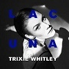 Cover Trixie Whitley - Lacuna