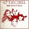 42 Decibel Hard Rock `n`Roll cover