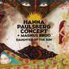 Podiuminfo recensie: Hanna Paulsberg Concept Daughter Of The Sun