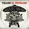 Tracer El Pistolero cover
