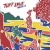 Tuff Love Dregs cover