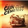 Cover Gun Club Cemetery - Gun Club Cemetery