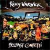 Ricky Warwick Belfast Confetti cover