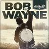 Bob Wayne Hits The Hits cover
