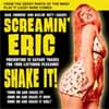 Screamin Eric - Shake it!