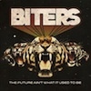Biters The Future Ain`t What it Used To Be cover