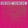 Cover Boris & Merzbow - 2R0I2P0
