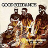 Good Riddance – Remain in Memory, The Final Show