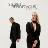 Cover Secret Rendezvous - For Real
