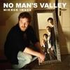 Cover No Man's Valley - Mirror Image