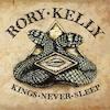 Cover Rory Kelly - Kings Never Sleep