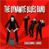 Dynamite Blues Band Shakedown & Boogie cover