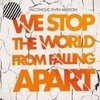 Alcoholic Faith Mission We Stop The World From Falling Apart cover