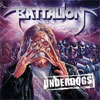 Battalion – Underdogs