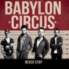 Babylon Circus Never Stop cover