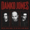 Danko Jones Rock And Roll Is Black And Blue cover