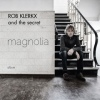 Rob Klerkx & the Secret Magnolia cover