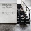 Rob Klerkx & the Secret Magnolia cover