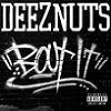 Cover Deez Nuts - `Bout It