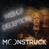 Cover Moonstruck - Web Of Deception