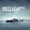 Cover North Atlantic Oscillation - Fog Electric