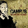 Campus - We Are The Silence