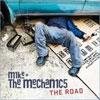 Mike + The Mechanics -  Road