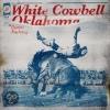 Cover White Cowbell Oklahoma - Buenas Nachas