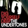 The Undertones Dig Yourself Deep cover