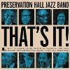 Preservation Hall Jazz Band That`s It! cover