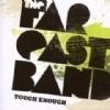 The Far East Band – Tough Enough