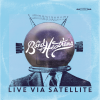 The Band Of Heathens Live Via Satellite cover