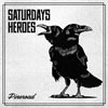 Cover Saturday`s Heroes - Pineroad