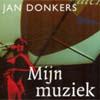 Jan Donkers - Mijn Muziek