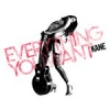 Kane – Everything You Want