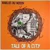 Cover Marlies du Mosch - Tale Of A City