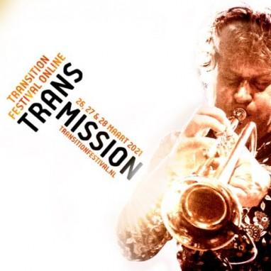Transition festival online transmission