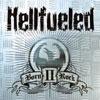 Hellfueled-BornIIRock