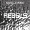 Lone Road Station Rebels cover