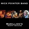 Podiuminfo recensie: Mick Pointer Band Marillion`s 'Script' Revisited