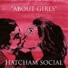 Podiuminfo recensie: Hatcham Social About Girls
