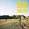 Cover Dead Fingers - Dead Fingers