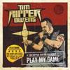 "Tim ""Ripper"" Owens – Play My Game"
