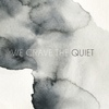 We Crave The Quiet We Crave The Quiet EP cover
