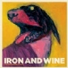 Iron And Wine – The Shepherd's Dog