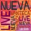 Cover Nueva Manteca - Live!
