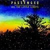 Passenger All The Little Lights cover