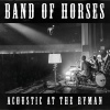 Band Of Horses Acoustic At The Ryman cover