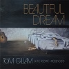 Tom Gillam & The Kozmic Messengers Beautiful Dream cover
