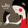 Face Tomorrow In the Dark cover